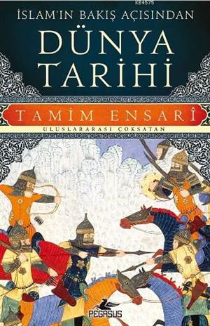 İslam'ın Bakış Açısından Dünya Tarihi