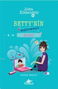 Betty'nin Mükemmel Blogu 2 - Gizemli Hayran