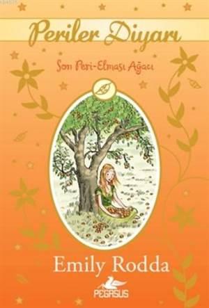 Periler Diyarı 4; Son Peri Elması Ağacı