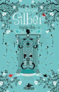 Silber: Rüyalar Kitabı - 2 (Ciltli); Rüya Kapısı