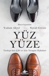 Yüz Yüze; Türkiye'den Çift Ve Aile Terapisi Öyküleri