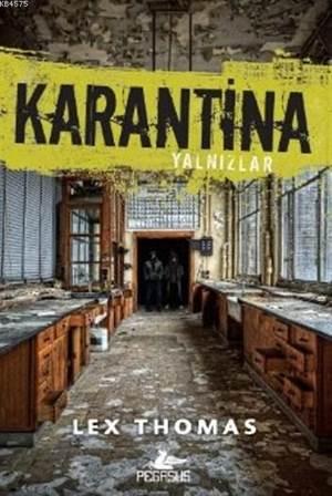 Karantina - Yalnızlar