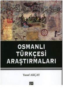 Osmanlı Türkçesi Araştırmaları