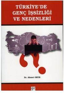Türkiyede Genç İşsizliği ve Nedenleri