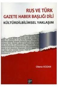 Rus ve Türk Gazete Haber Başlığı Dili Kültürdilbilimsel Yaklaşım