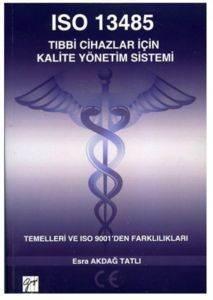 ISO 13485 Tıbbi Cihazlar İçin Kalite Yönetim Sistemi