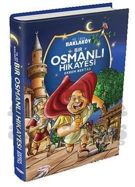 Baklaköy - Bir Osmanlı Hikayesi