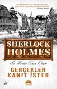 Gerçekler Kanıt İster – Sherlock Holmes