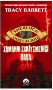 Sherlock Holmes Zamanın Eskitemediği Dava