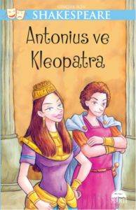 Gençler İçin Shakespeare – Antaonius ve Kleopatra