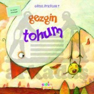 Güzel Öyküler 7 -<br/>Gezgin Tohum
