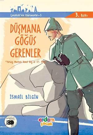 Düşmana Göğüs Gerenler; Yarbay Mustafa Kemal Bey Ve 57. Alay