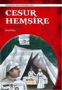 Cesur Hemşire - Çanakkale'nin Kahramanları 7