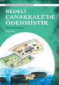 Bedeli Çanakkalede Ödenmiştir; Mehmet Muzaffer