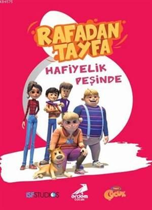 Rafadan Tayfa; <br/>Hafiyelik Peşinde