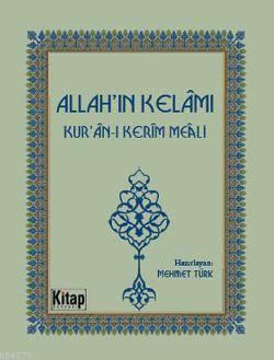 Allah'ın Kelâmı; Kuran-I Kerîm Meâli