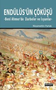 Endülüs'ün Çöküsü; Benî Ahmer'de Darbeler ve Isyanlar