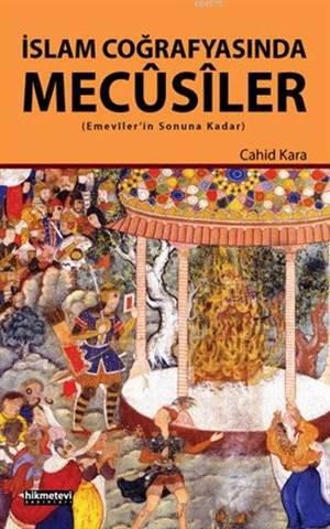 İslam Coğrafyasında Mecûsiler; Emeviler'in Sonuna Kadar
