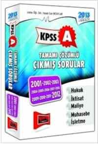 KPSS-A Tamamı Çözümlü Çıkmış Sorular 2001-2012