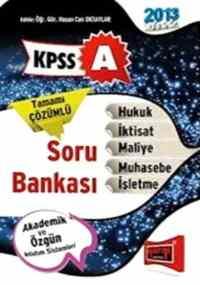 KPSS-A Hukuk,İktisat,Maliye,Muhasebe,İşletme Soru Bankası 2013