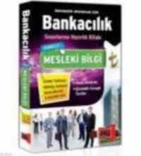 Bankacılık Sınavlarına Hazırlık Kitabı Mesleki Bilgi