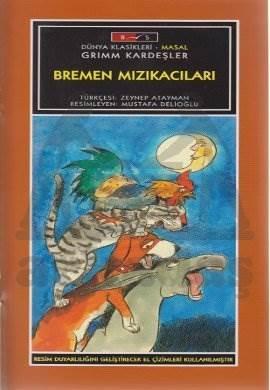 Mini Masallar - Bremen Mızıkacıları - Grimm Masalları