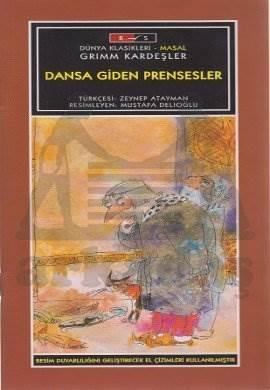 Mini Masallar - Dansa Giden Prensesler - Grimm masalları