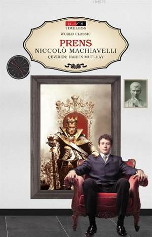 the timeless wisdom in niccolo machiavellis the prince