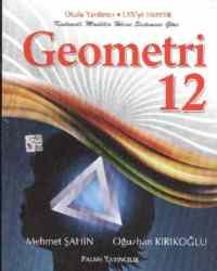 Geometri 12 Okula Yardımcı,LYS'ye Hazırlık