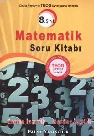 8.Sınıf Matematik Soru Kitabı (Teog Sınavına Hazırlık)