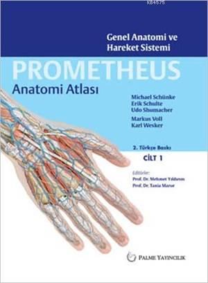 Prometheus Anatomi Atlası Cilt 1; Genel Anatomi Ve Hareket Sistemi
