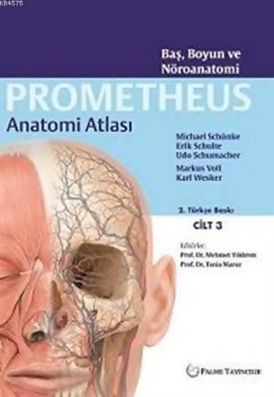 Prometheus Anatomi Atlası Cilt 3; Baş, Boyun Ve Nöroanatomi