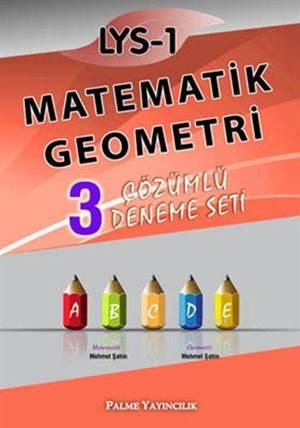 LYS - 1 Matematik Geometri: 3 Çözümlü Deneme Seti