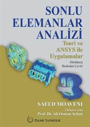 Sonlu Elemanlar Analizi; Teori ve ANSYS ile Uygulamalar