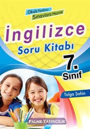 7. Sınıf İngilizce Soru Kitabı; Okula Yardımcı - Sınavlara Hazırlık