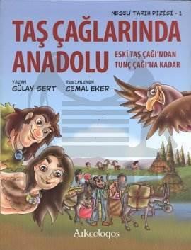 Neşeli Tarih Dizisi 1: Taş Çağlarında Anadolu
