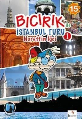 Bıcırık ile İstanbul Turu-1