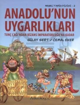 Neşeli Tarih Dizisi 2: Anadolunun Uygarlıkları