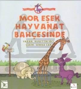 Mor Eşek'in Serüvenleri: Mor Eşek Hayvanat Bahçesinde (B.Boy)