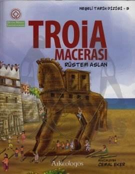 Neşeli Tarih Dizisi 5- Troia Macerası