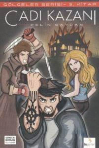 Gölgeler Serisi 3: Cadı Kazanı
