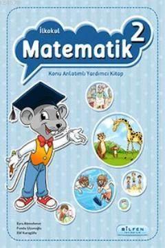 İlkokul Matematik 2 Konu Anlatımlı Yardımcı Kitap