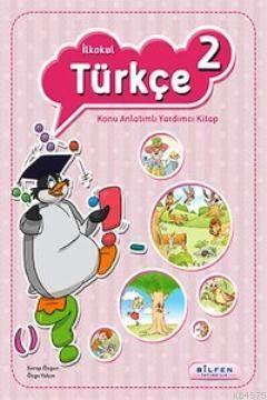 İlkokul Türkçe 2 Konu Anlatımlı Yardımcı Kitap