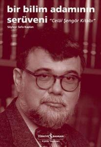 Bir Bilim Adamının Serüveni-Celal Şengör Kitabı