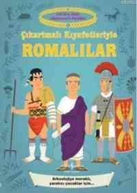 Çıkartmalı Kıyafetleri ile Romalılar