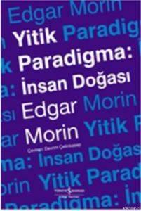 Yitik Paradigma: İnsan Doğası