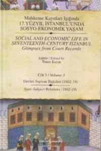 Mahkeme Kayıtları Işığında 17.Yüzyıl İstanbul'unda Sosyo Ekonomik Yaşam 3 Cilt