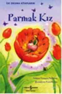 İlk Okuma Kitaplarım-Parmak Kız