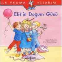 İlk Okuma Kitabım - Elifin Doğum Günü
