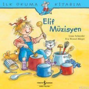 İlk Okuma Kitabım - Elif Müzisyen